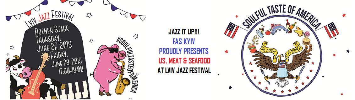 JAZZ it up with U.S. Meat & Seafood - Ukraine